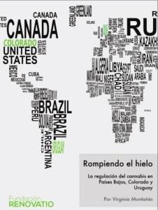 Informe Rompiendo el hielo. La regulación del cannabis en Países Bajos, Colorado y Uruguay. Fundación Renovatio. San Sebastián/Donostia: 2014.