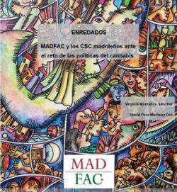 Enredados. MADFAC y los CSCmadrileños