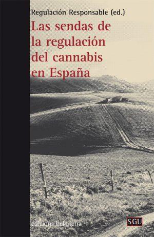 Evolución del activismo cannábico enEspaña